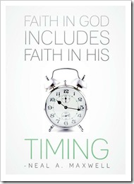Faith in God includes faith in his timing 2