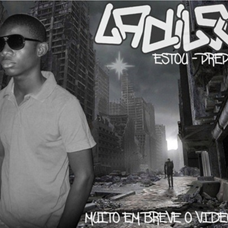 Ladilson - Estou Preparado [Download Track]