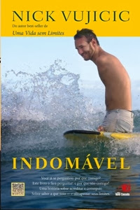 Indomável, de Nick Vujicic