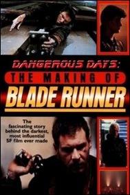 Dangerous Days - The Making of Blade Runner - poster