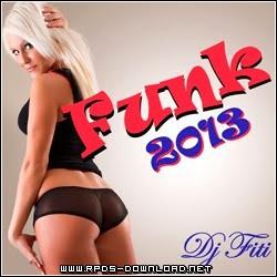 5097c080a160d Os Lançamentos do Funk 2013