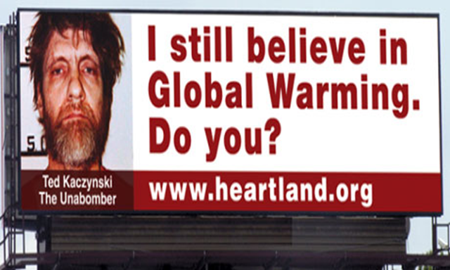 A billboard in Chicago, paid for by The Heartland Institute, along the inbound Eisenhower Expressway in Maywood, Illinois. The billboards compare supporters of climate science to Ted Kaczynski, Charles Manson, and Fidel Castro. Photograph: The Heartland Institute