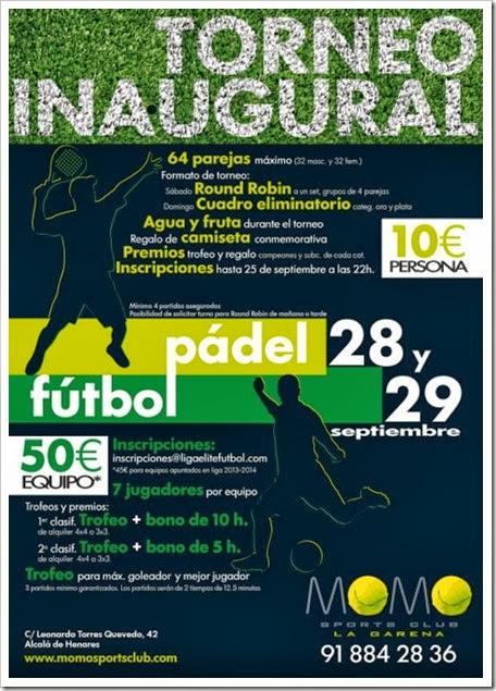 Torneo Inaugural Momo Sports Club La Garena: Pádel-Fútbol, 28 y 29 septiembre 2013.