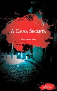 A Causa Secreta, por Machado de Assis