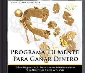 programa.tu.mente.para.ganar.dinero Abre Tu Mente Al Dinero   Descubre cómo reprogramar tu mente para ganar dinero y atraer la abundancia que deseas