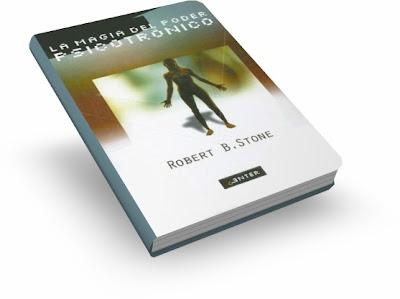 La Magia del Poder Psicotrónico por Robert Stone