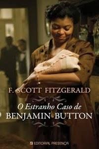 O Curioso Caso de Benjamin Button, de F. Scott Fitzgerald