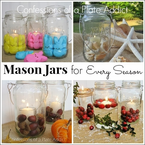CONFESSIONS OF A PLATE ADDICT Mason Jars for Every Season