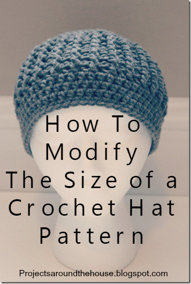 Crochet Pattern Hat Sizes : Projects Around the House: How To Modify The Size of a ...