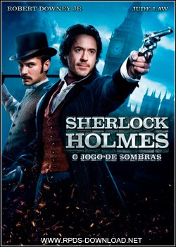4f95a0b9a1f47 Sherlock Holmes 2: O Jogo de Sombras Dublado RMVB + AVI Dual udio DVDRip