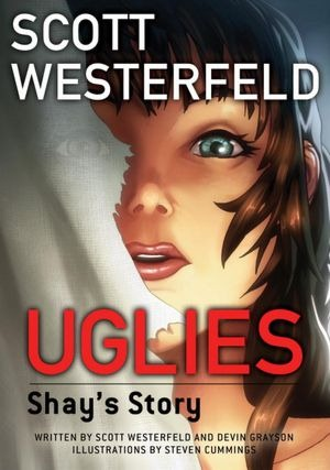 Uglies – Shay's Story