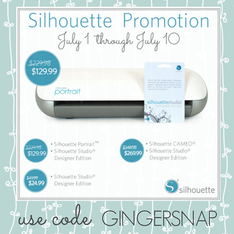 Silhouette Promotion July 1 through 10