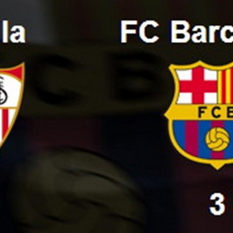 Sevilla FC 2–3 Barça . Me gusta el fútbol