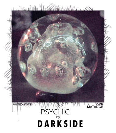 Psychic by Darkside