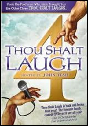 thou shalt laugh