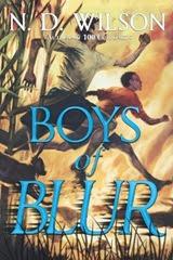 Boys of Blur - N. D. Wilson