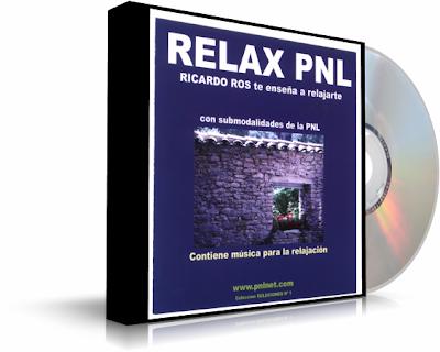 RELAX PNL, Ricardo Ros [ Audio CD ] – Aprenda a relajarse completamente con submodalidades de PNL