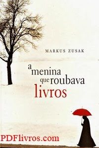 A Menina que Roubava Livros, por Markus Zusak