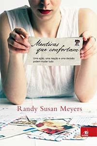 Mentiras que Confortam, por Randy Susan Meyers