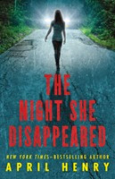 The Night She Disappeared by Aprile Henry