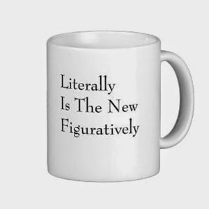literally_is_the_new_figuratively_mug-r0aff55246e0c452ab9835493418c6a96_x7jgr_8byvr_324