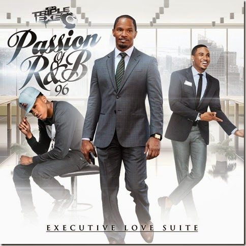 DJ Triple Exe - The Passion of R&B 96 (Executive Love Suite) [Front]