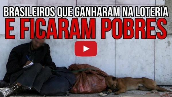 Brasileiros que ganharam na loteria e ficaram pobres