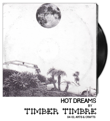 Hot Dreams by Timber Timbre