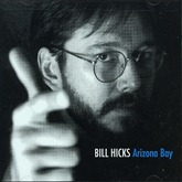 Bill Hicks - Arizona Bay