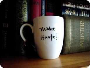 Make Hast mug