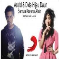 Astrid feat. Dide - Semua Karena Allah