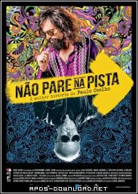 544ada2c44380 Não Pare na Pista: A Melhor História de Paulo Coelho Nacional RMVB + AVI WEBRip