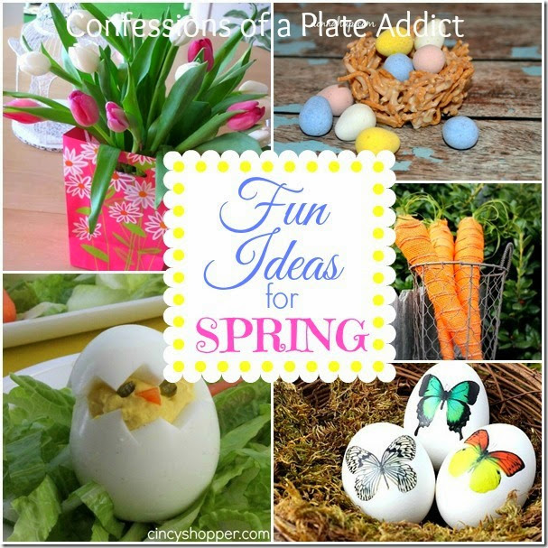 CONFESSIONS OF A PLATE ADDICT Fun Ideas for Spring