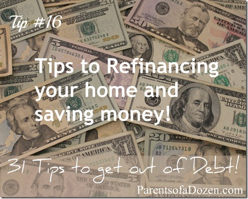 Tips to refinancing your home and saving money