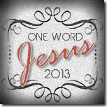 Jesus-one-word-2013