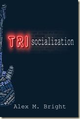 Trisocialization