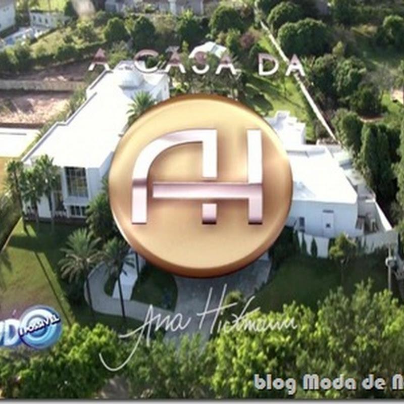 Conheça a casa da Ana Hickmann