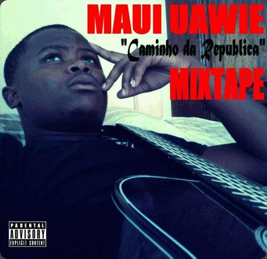 Maui Uawie Mixtape
