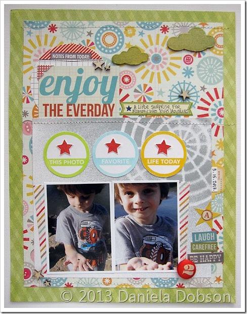 Ejoy the everyday by Daniela Dobson