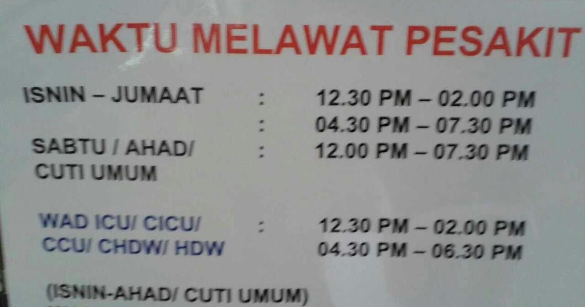 Waktu Melawat Hospital Serdang Sabtu Ahad
