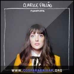 CD Clarice Falcão - Monomania (2013), Baixar Cds, Download, Cds Completos