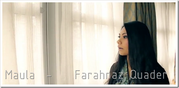 Maula – Farahnaz Quader (Music Video)