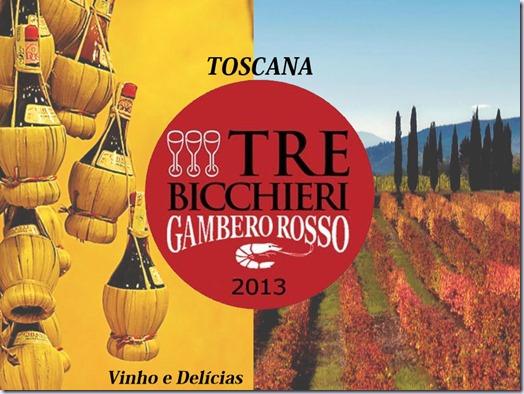 3-bicchieri-toscana-vinho-edelicias