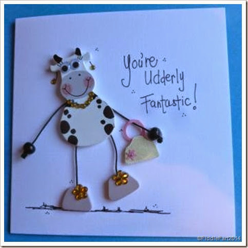 You're Udderley Fantastic. Cow Card