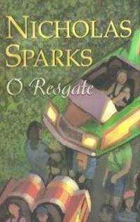 O Resgate, por Nicholas Sparks