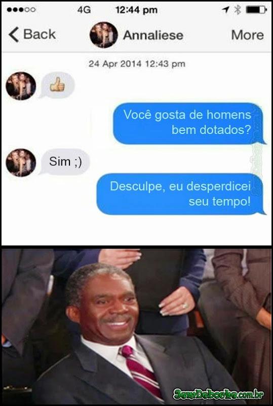 DESCULPA DESPERDIÇAR SEU TEMPO, GATA!