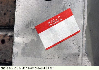 'Hello, my name is anonymous' photo (c) 2010, Quinn Dombrowski - license: http://creativecommons.org/licenses/by-sa/2.0/