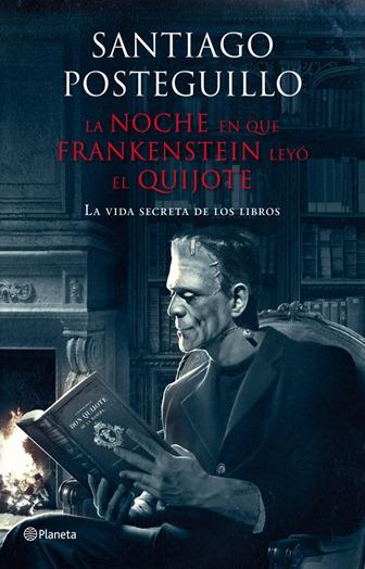 La noche que Frankestein leyó el Quijote