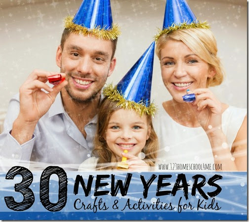 New Years Activities for Kids - 30+ New Years Crafts for kids and kids activities for family celebrations!