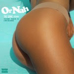 Or_Nah_(feat._Too_$hort,_Problem,_AV,_Eric_Bellinger)-Single